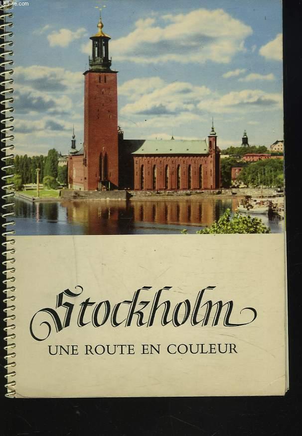 STOCKHOLM, UNE ROUTE EN COULEUR.
