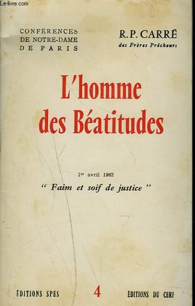 L'HOMME DES BEATITUDES. 1er AVRIL 1962.