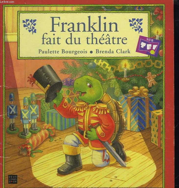 FRANKLIN FAIT DU THEATRE