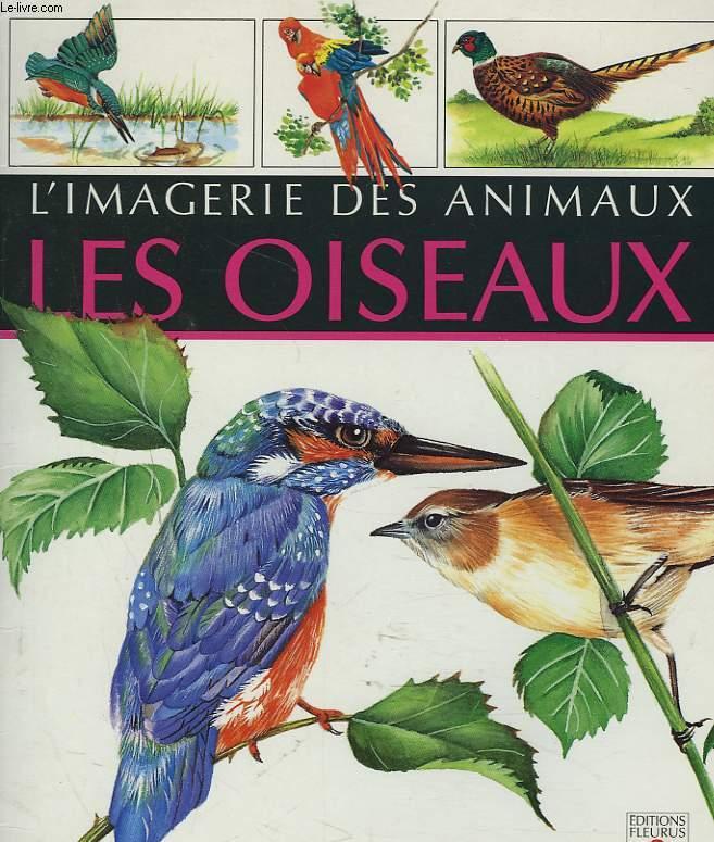 L'IMAGERIE DES ANIMAUX. LES OISEAUX.