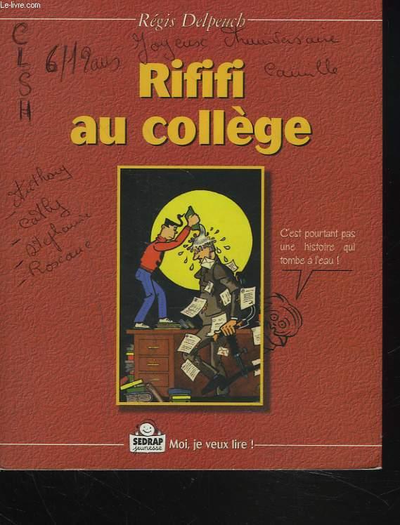 RIFIFI AU COLLEGE.