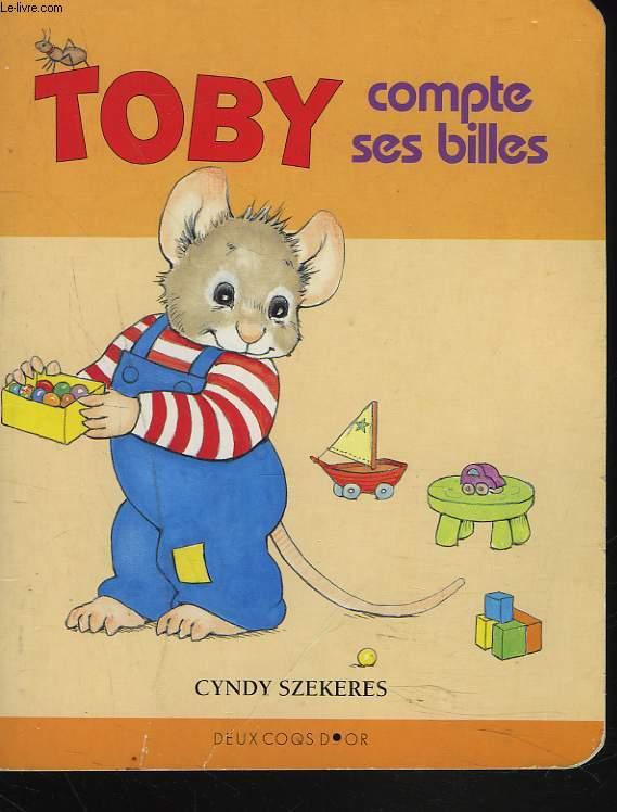 TOBY COMPTE SES BILLES