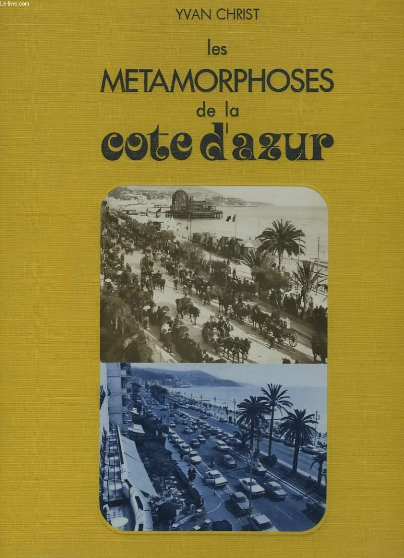 LES METAMORPHOSES DE LA COTE D'AZUR