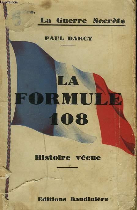 LA FORMULE 108. HISTOIRE VECUE