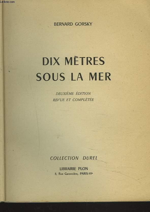 DIX METRES SOUS LA MER.