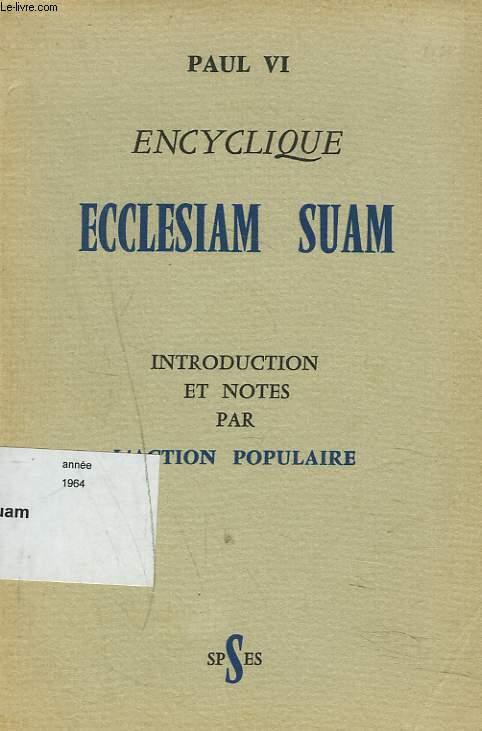 ENCYCLIQUE ECCLESIAM SUAM.