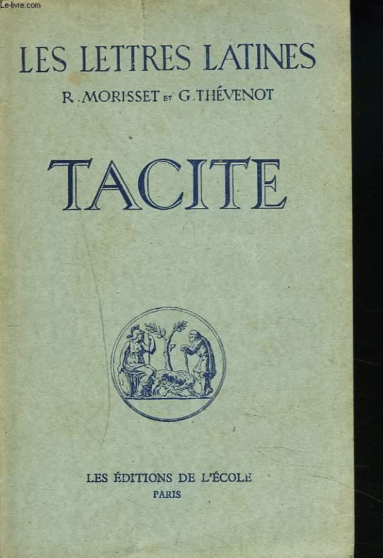 LES LETTRES LATINES (CHAPITRE XXXII). TACITE.