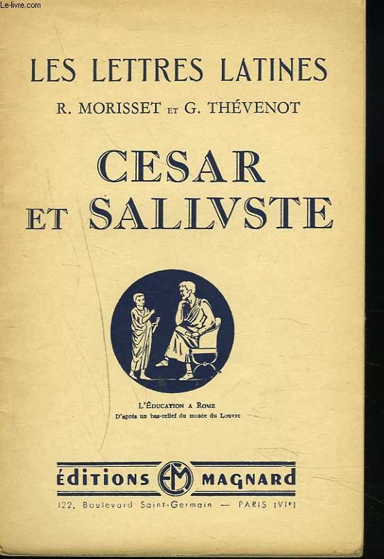 LES LETTRES LATINES (CHAPITRE XI et XII). CESAR ET SALLUSTE.