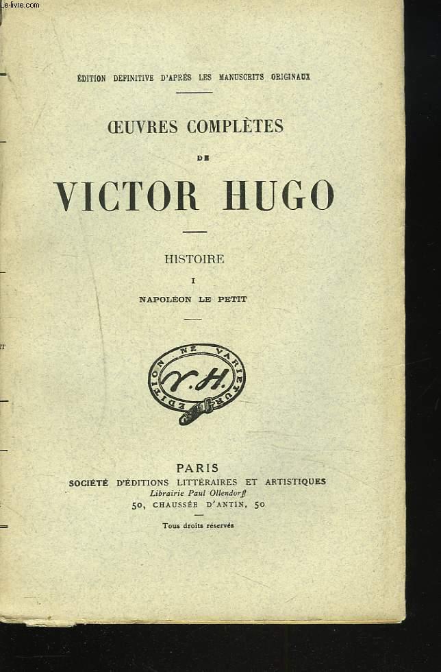 OEUVRES COMPLETES. HISTOIRE. I. NAPOLEON LE PETIT.