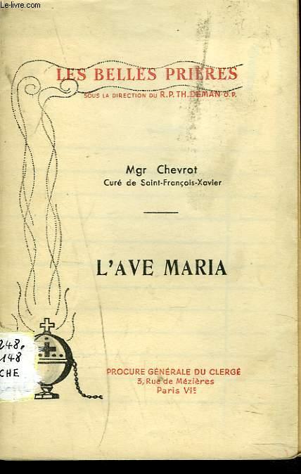 LES BELLES PRIERES. L'AVE MARIA.