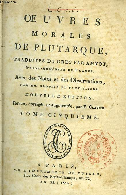 OEUVRES MORALES DE PLUTARQUE, TOME 17e. OEUVRES MORALES DE PLUTARQUE TRADUITES DU GREC PAR AMYOT. TOME 5