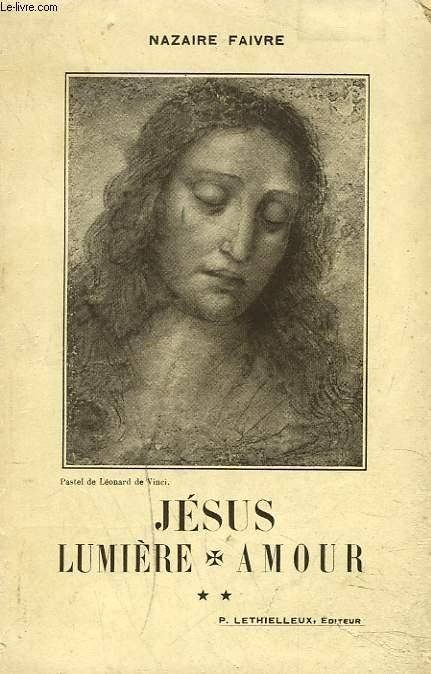 JESUS, LUMIERE, AMOUR. 2. MINISTERE PUBLIC. LES PRELUDES.