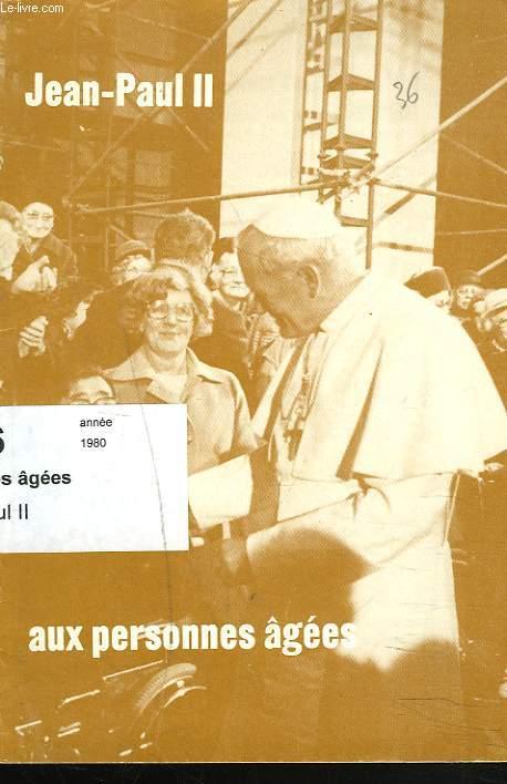 AUX PERSONNES AGEES. TRADUCTION FRANCAISE PARUE DANS