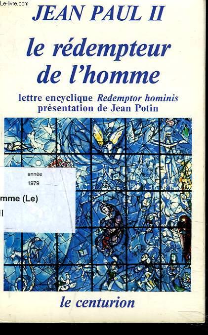 LE REDEMPTEUR DE L'HOMME. Lettre encyclique