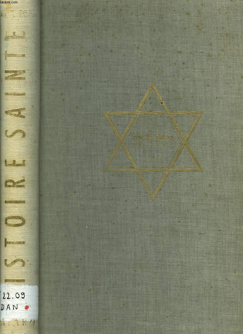 HISTOIRE SAINTE. LE PEUPLE DE LA BIBLE.