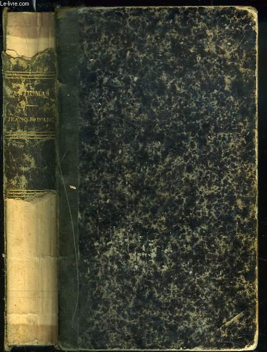 JEANNE D'ARC suivi d'un APPENDICE CONTENANT UNE ANALYSE RAISONNEE DES DOCUMENTS ANCIENS ET DE NOUVEAUX DOCUMENTS INEDITS SUR LA PUCELLE D'ORLEANS PAR J.-A. BUCHON avec une INTRODUCTION par M. CHARLES NODIER.