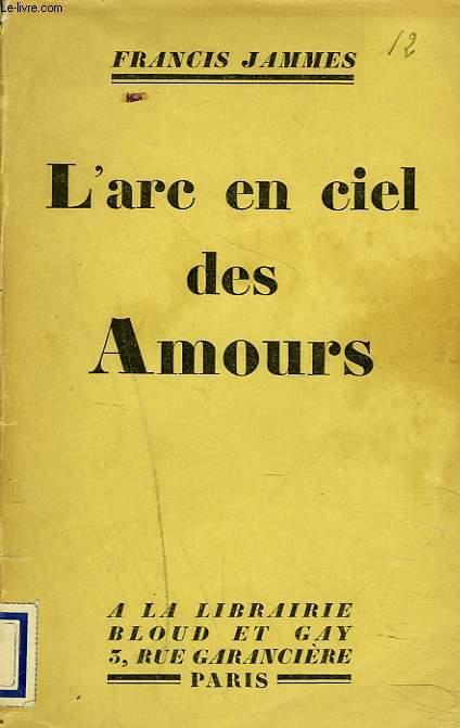 L'ARC-EN-CIEL DES AMOURS