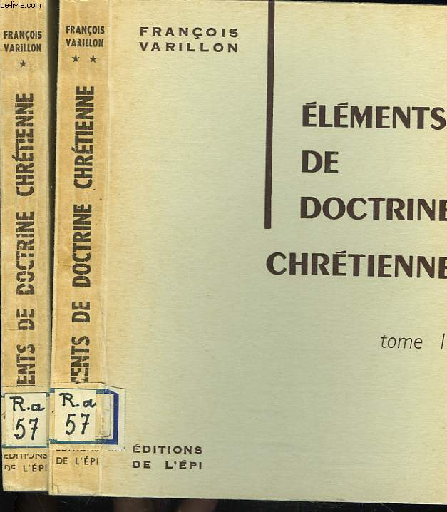 ELEMENTS DE DOCTRINE CHRETIENNE. TOMS I ET II.