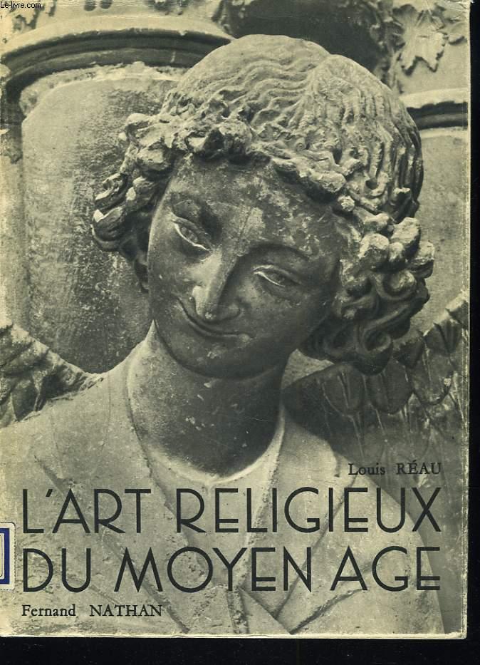 L'ART RELIGIEUX AU MOYEN AGE.