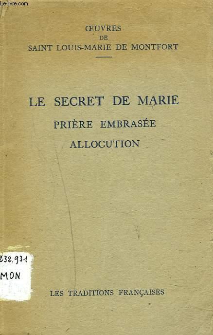 OEUVRES. LE SECRET DE MARIE. PRIERE EMBRASEE. ALLOCUTION.