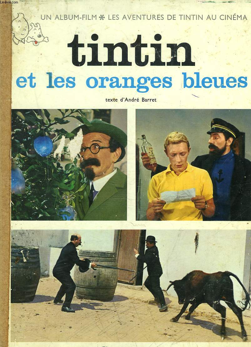 UN ALBUM-FILM. LES AVENTURES DE TINTIN AU CINEMA. CASTERMAN