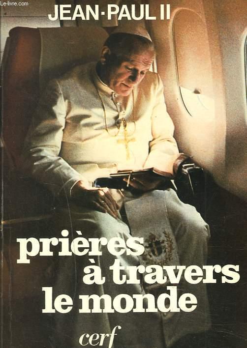 PRIERES A TRAVERS LE MONDE