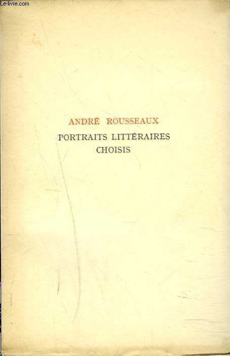 PORTRAITS LITTERAIRES CHOISIS