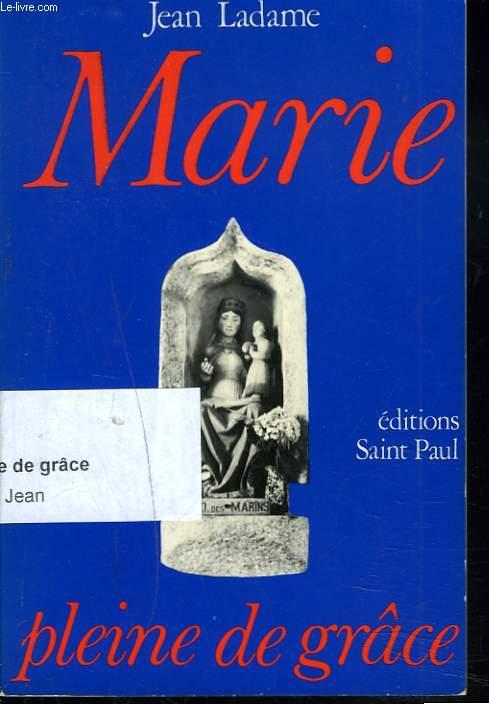 MARIE PLEINE DE GRACE.