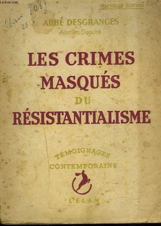 LES CRIMES MASQUES DU RESISTANTIALISME