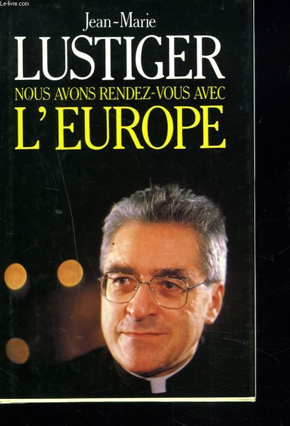 NOUS AVONS RENDEZ-VOUS AVEC L'EUROPE