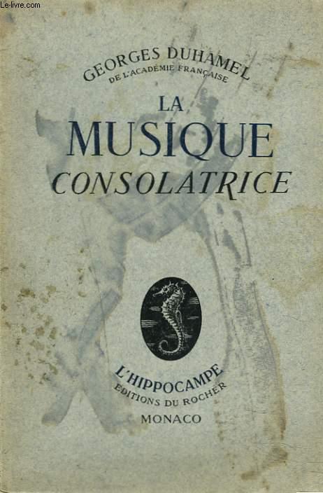 LA MUSIQUE CONSOLATRICE
