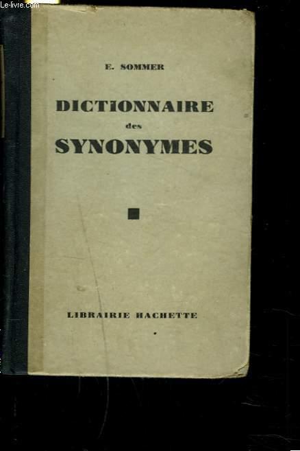 PETIT DICTIONNAIRE DES SYNONYMES FRANCAIS.
