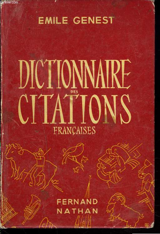 DICTIONNAIRE DES CITATIONS FRANCAISES.