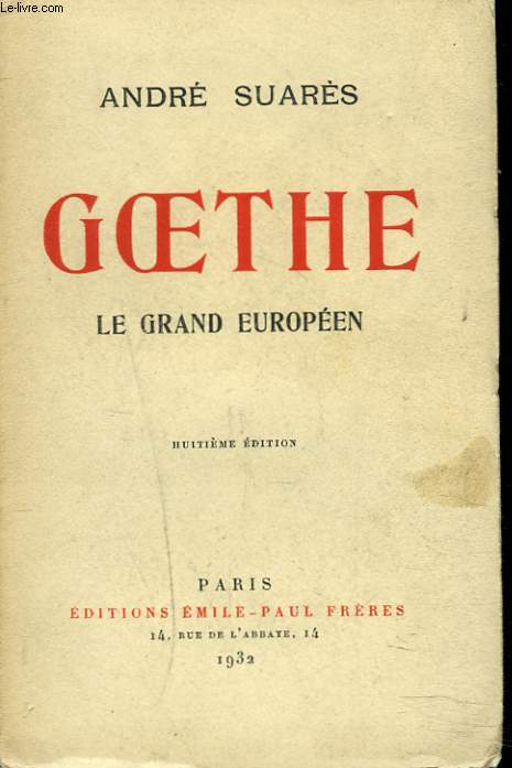 GOETHE. LE GRAND EUROPEEN