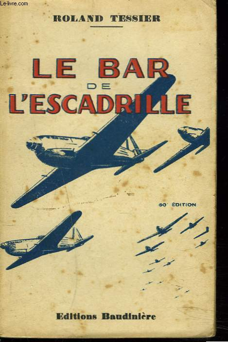 LE BAR DE L'ESCADRILLE