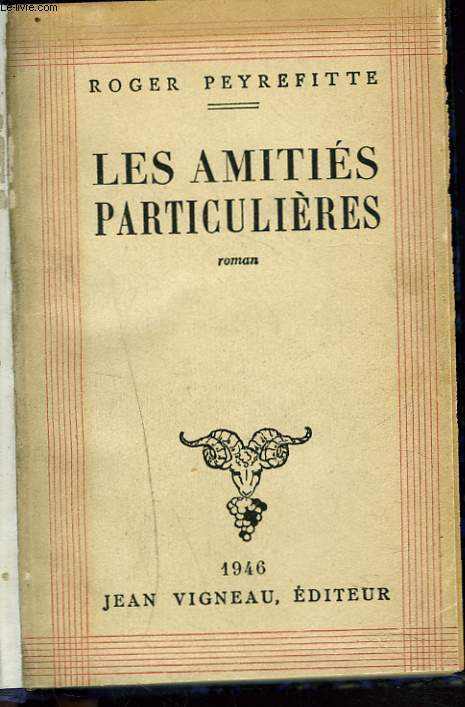LES AMITIES PARTICULIERES