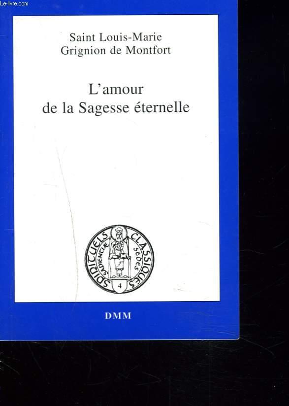 L'AMOUR DE LA SAGESSE ETERNEELLE