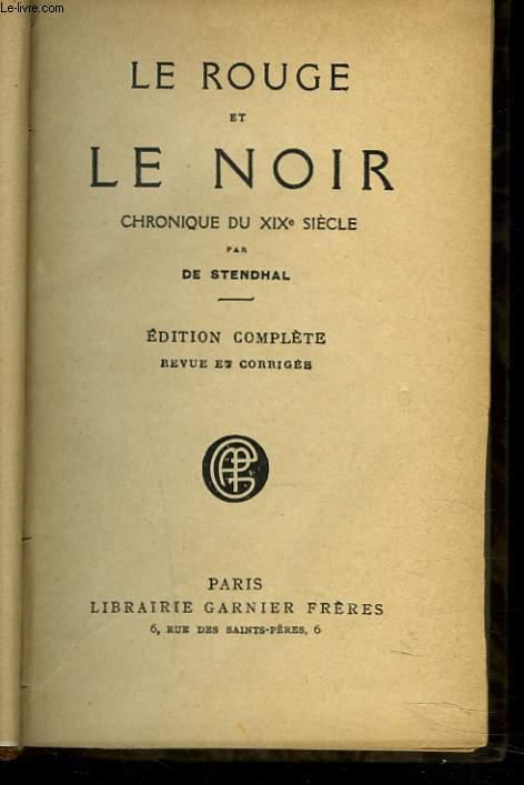 LE ROUGE ET LE NOIR. CHRONIQUE DU XXe SIECLE.