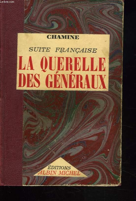 SUITE FRANCAISE. LA QUERELLE DES GNERAUX