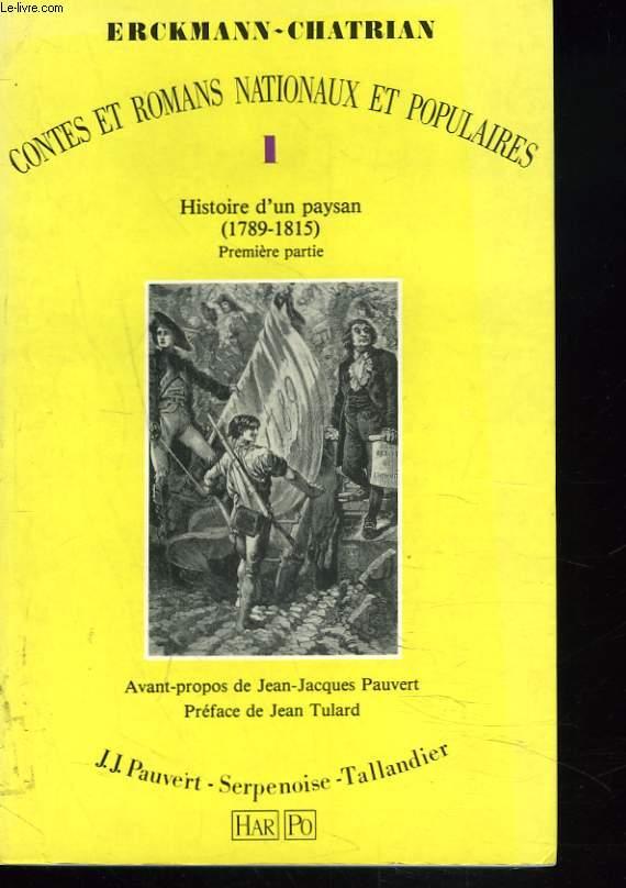 CONTES ET ROMANS NATIONAUX ET POPULAIRES. I. HISTOIRE D'UN PAYSAN. 1789-1815. PREMIERE PARTIE.