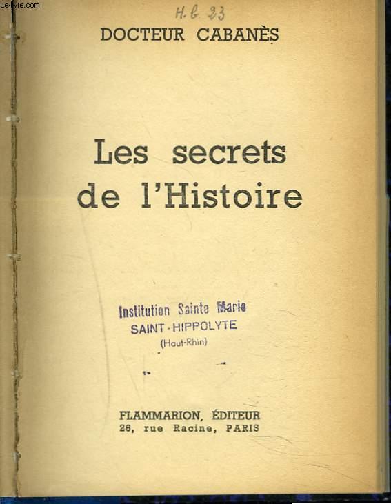 LES SECRETS DE L'HISTOIRE