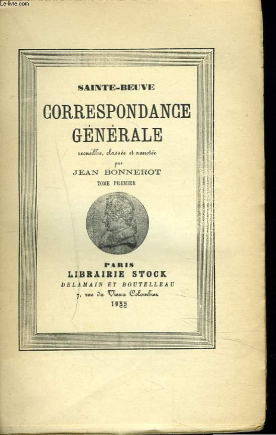 CORRESPONDANCE GENERALE. TOME PREMIER SEUL.