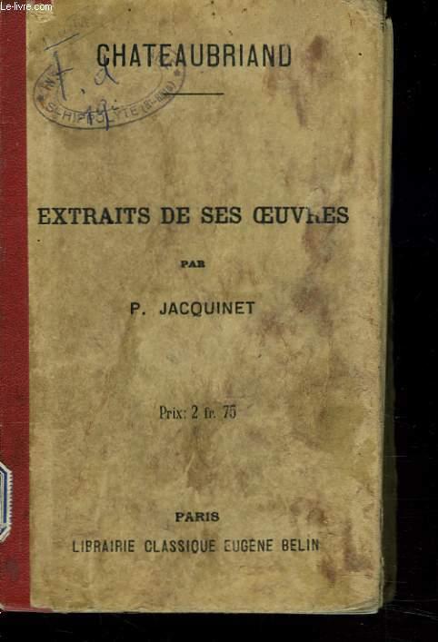 EXTRAITS DE SES OEUVRES par P. JACQUINET.