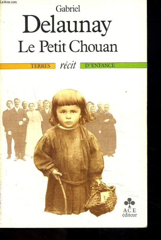 LE PETIT CHOUAN. RECIT.