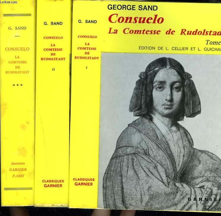 CONSUELO. LA COMTESSE DE RUDOLSTATDT. TOMES I à III.