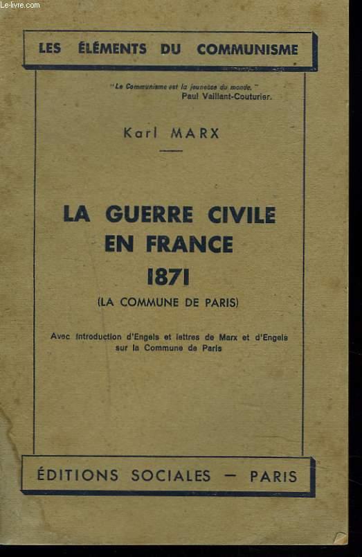 LA GUERRE CIVILE EN FRANCE 1871. LA COMMUNE DE PARIS.