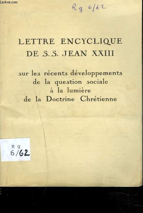 LETTRE ENCYCLIQUE sur les récents développements de la question sociale à la lumière de la doctrine chrétienne.