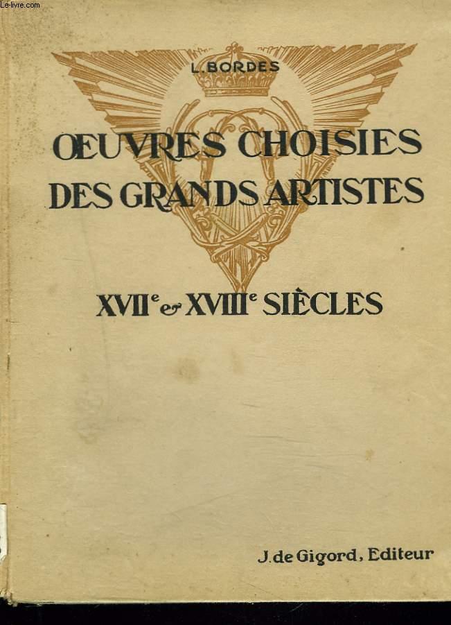 OEUVRES CHOISIES DES GRANDS ARTISTES XVIIe ET XVIIIe SIECLES. CLASSE DE SECONDE.