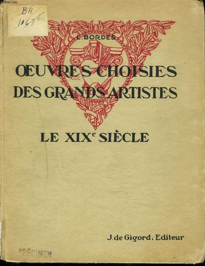 OEUVRES CHOISIES DES GRANDS ARTISTES. LE XIXIe SIECLE. CLASSE DE PREMIERE.