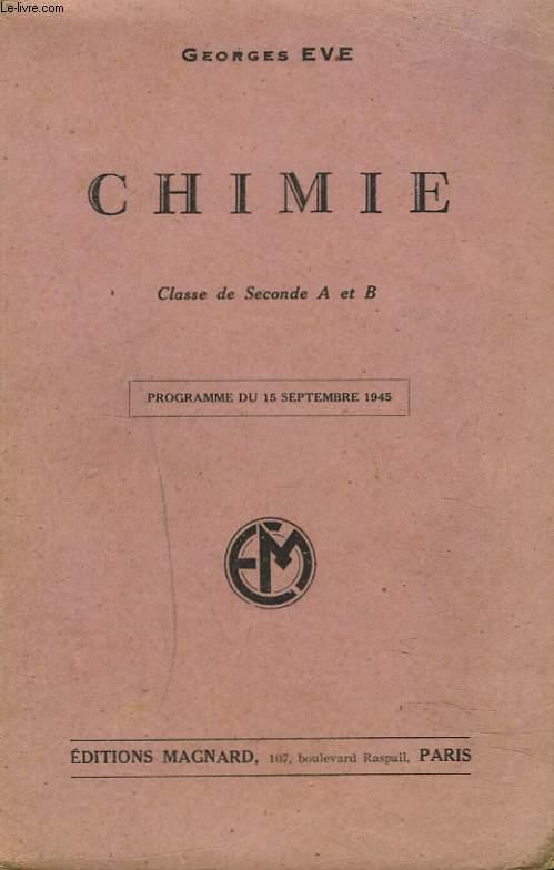 CHIMIE. CLASSE DE SECONDE A et B. Programme du 15 septembre 1945.